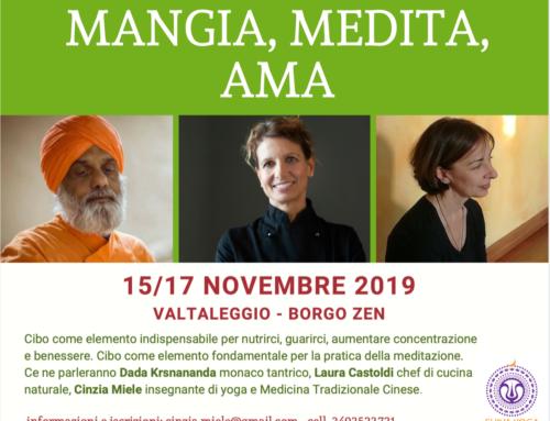 Mangia, medita, ama dal 15 al 17 novembre 2019